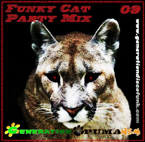 Funky Cat Party Mix #09 (Session du 07/11/11 sur Génération Disco Funk)