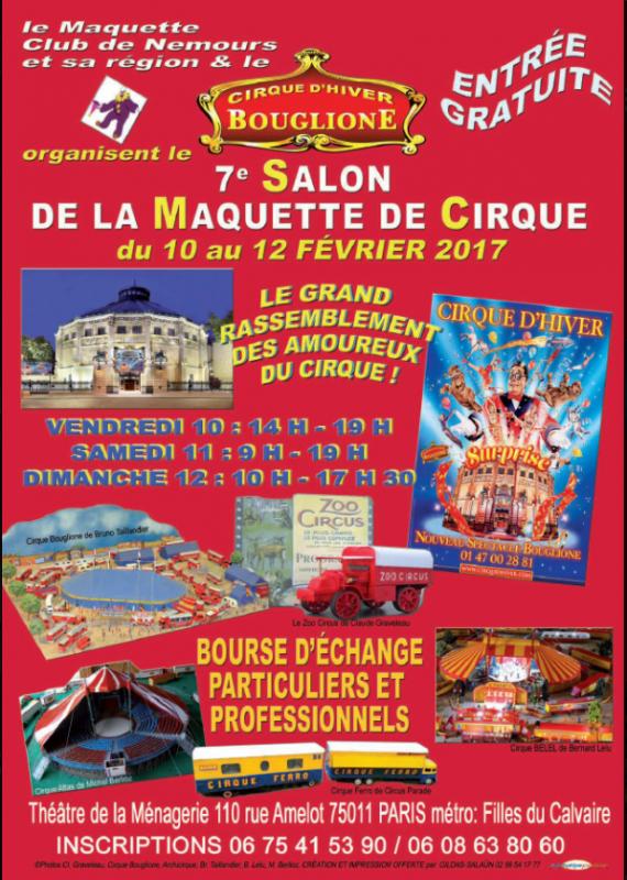 7ème Salon de la Maquette de Cirque - co-organisation Maquette club de Nemours et sa région & le CIRQUE D'HIVER BOUGLIONEd'Hiver
