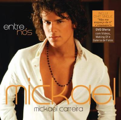 o cd novo do mickael carreira