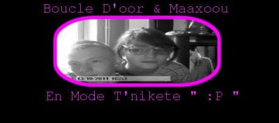 Booucle D'oor & Maxoou