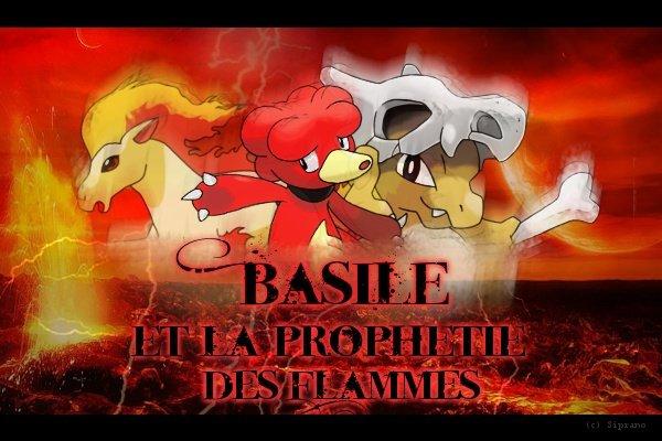 Basile et la prophétie des flammes - Prologue