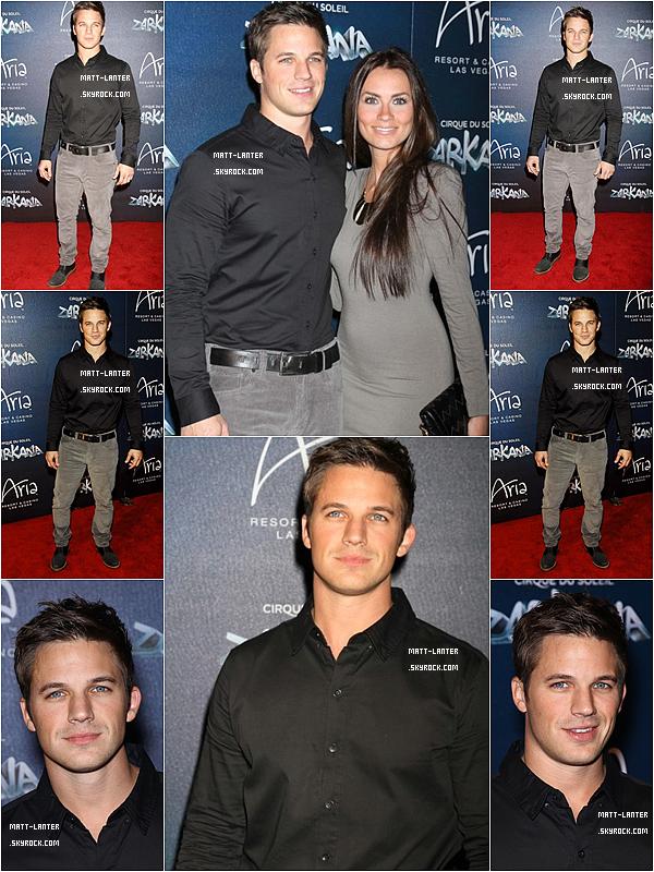 Le 09/11/2012 -  Matt Lanter & Angela Stacy sa fiancée était à la première du cirque du Soleil « Zarkana » à Las Vegas.Top: ✰✰✰✰✰