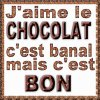 Chocolat !!! <3