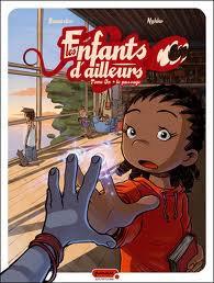 Les enfants d'ailleurs tome 1  BD