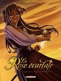 La rose écarlate tome 1