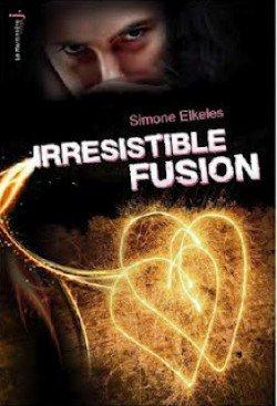 Irrésistible fusion T.3