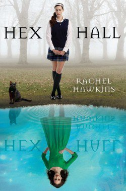 Hex Hall tome 1