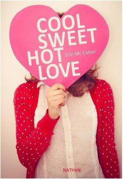 Cool sweet hot love