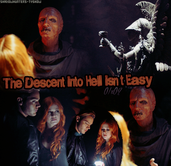 Saison 1 épisode 2 : The Descent Into Hell Isn't Easy
