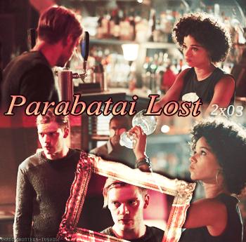 Saison 2 épisode 3 : Parabatai Lost