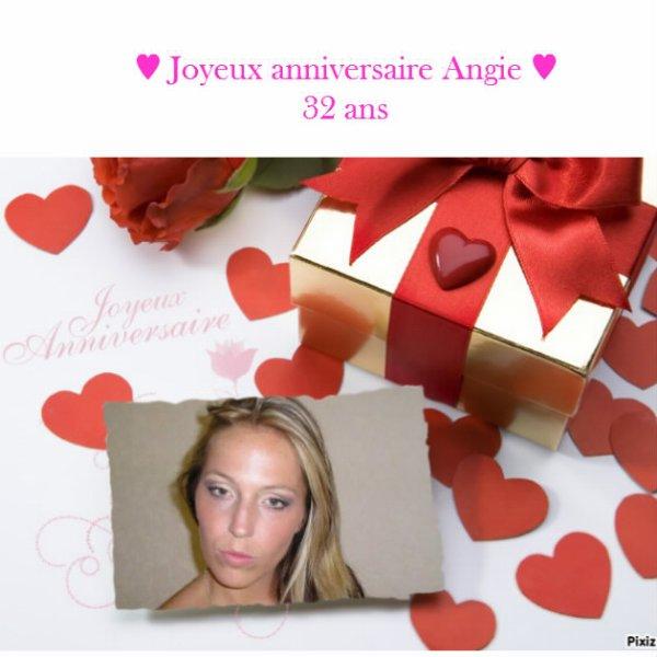 ♥ Anniversaire d'Angie 32 ans ♥