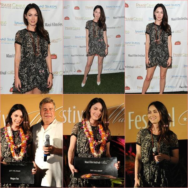 Le 15 Juin 2011 Megan s'est rendu à Hawaï pour le festival du film à Maui. Comme on peut le voir elle a reçu un prix, elle a également poser aux côtés d'Andrew Garfield  ( The Social Network ) et d'Olivia Wilde ( Dr House ). Je trouve les photos vraiment belle mais n'adhère pas trop à sa tenue
