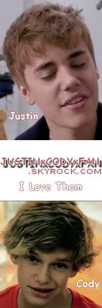 JUSTINxCODYxFAN : Justin & Cody ♥