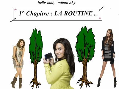 Chap 1 : LA ROUTINE...