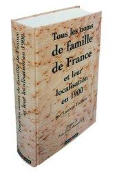 Tous les noms de famille de France et leur localisation en 1900