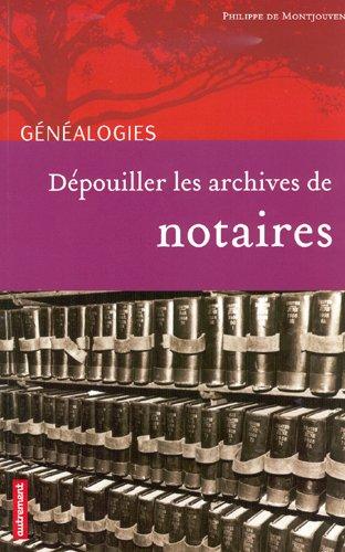 Dépouiller les archives de notaire
