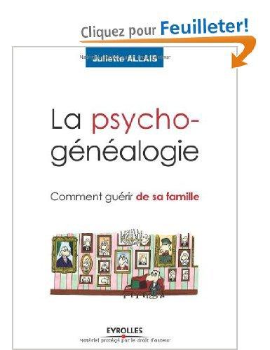 La Psychogenealogie