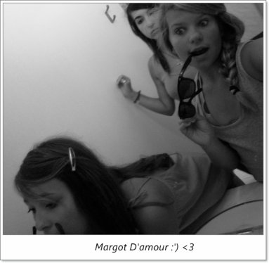 Margot D'amour <3 :')