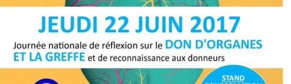22 JUIN 2017 Journée Nationale pour le Don d'Organes et de Tissus humains