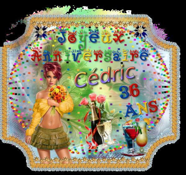 Joyeux Anniversaire Cedric Bienvenue