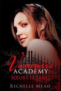 Vampire Academy, T1