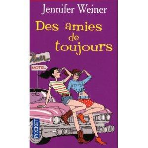 Des amies de toujours, Jennifer Weiner