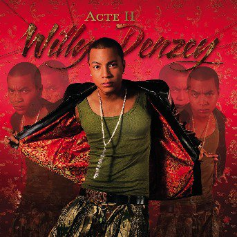 Willy Denzey  - ACTE II