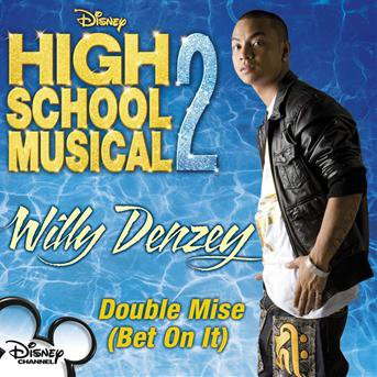 willy denzey - bet on it (high school musical 2)