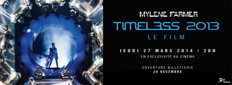 Mylene Farmer Timeless 2013 Le film ouverture billetterie