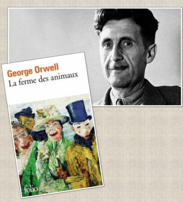 La Ferme des animaux, George Orwell