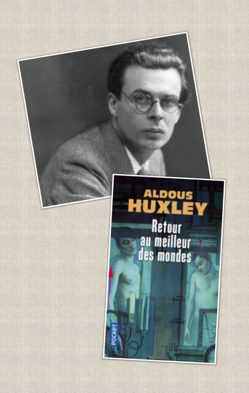 Retour au meilleur des mondes, Aldous Huxley