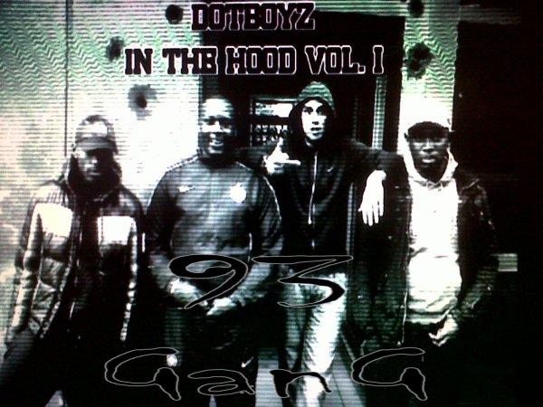 Dot'Boyz in the hood Volume.1