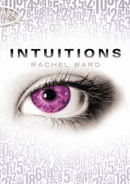 Intuitions, Rachel Ward tome 1