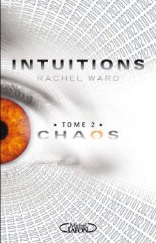 Intuitions de Rachel Ward (tome 2)