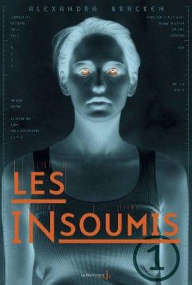 Les Insoumis tome 1 d'Alexandra Bracken