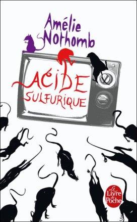 Acide Sulfurique d'Amélie Nothomb