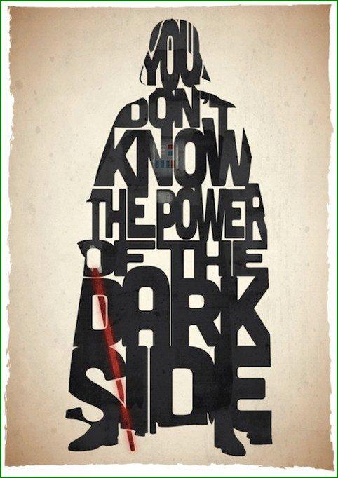 Vous ne savez pas le pouvoir du côté obscur