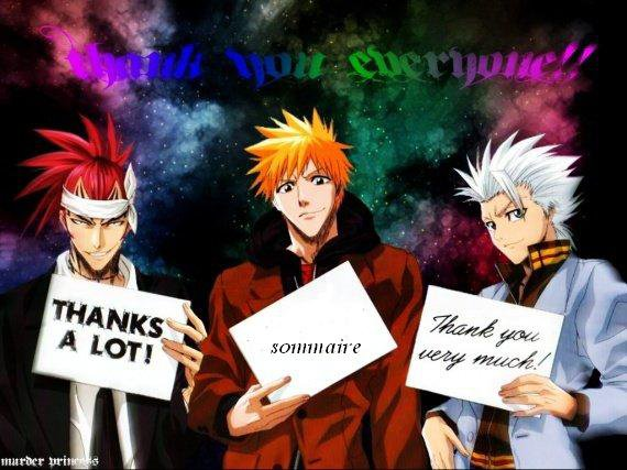 Sommaire : Welcome in Bleach fan's !