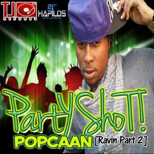 Party Shot ! (Ravin Part 2) / Party Shot (2011)