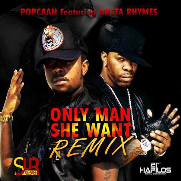 Only Man She Want (Remix) / Only Man She Want Feat Busta Rhymes (2012)