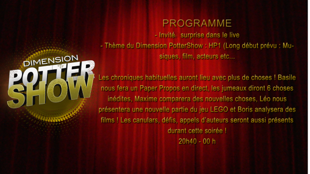 Au programme de dimension PotterShow