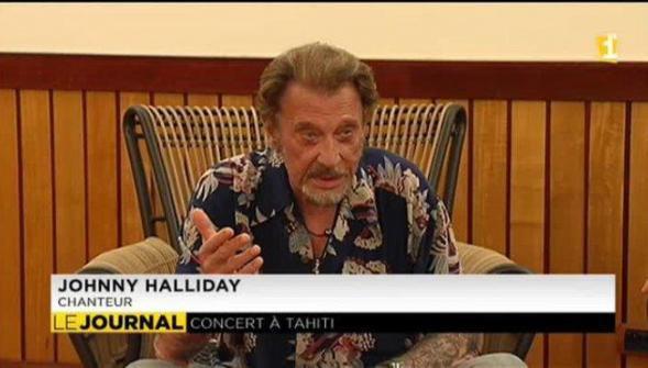 Johnny Hallyday : «C'est quand même mieux de chanter à Tahiti qu'à Maubeuge !»