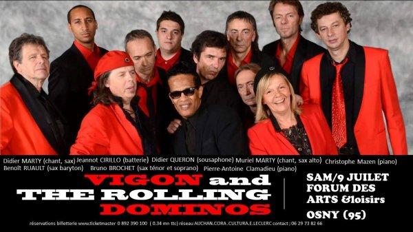 Vigon and The Rolling Dominos en concert le 9 juillet organisé par notre ami Djamel Koudria producteur ACT-SONG
