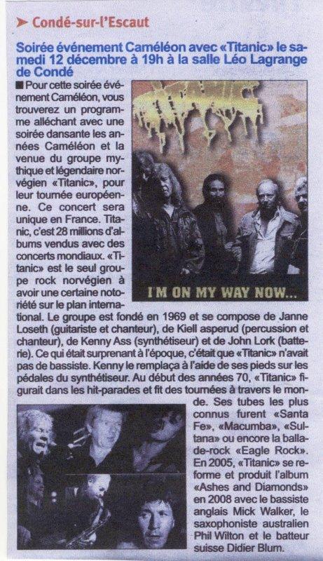 La légende TITANIC le retour sur les terres Condéennes 40 Ans après  pour trois Concerts  c'était le 11 , 12 et 13 Décembre 2009  .