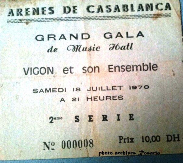 Vigon en Concert avec son Orchestre en 1970 au Arènes de  Casablanca  .