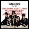 Single Change Ur Worl + Les sortit de KAT-TUN et Jin
