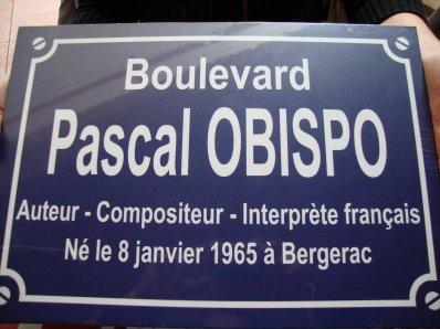 ... et aussi, un boulevard au nom de Pascal Obispo !!!