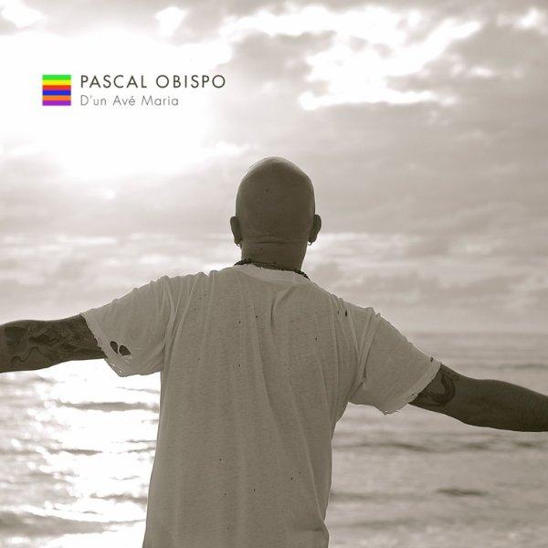"""#DunAveMaria le premier single à écouter ; @ObispoPascal chante """"Le Grand Amour"""""""