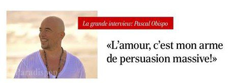 @ObispoPascal en interview France Soir l'e-mag #LeGrandAmour