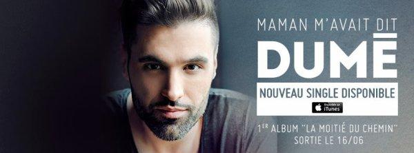 #MamanMavaitDit le nouveau @DumeOfficiel - à écouter d'URGENCE
